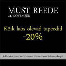 Must reede 24.11.17 - kogu laokaup -20%!